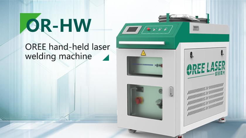 OREE Laser chính thức phát hành máy hàn laser cầm tay OR-HW