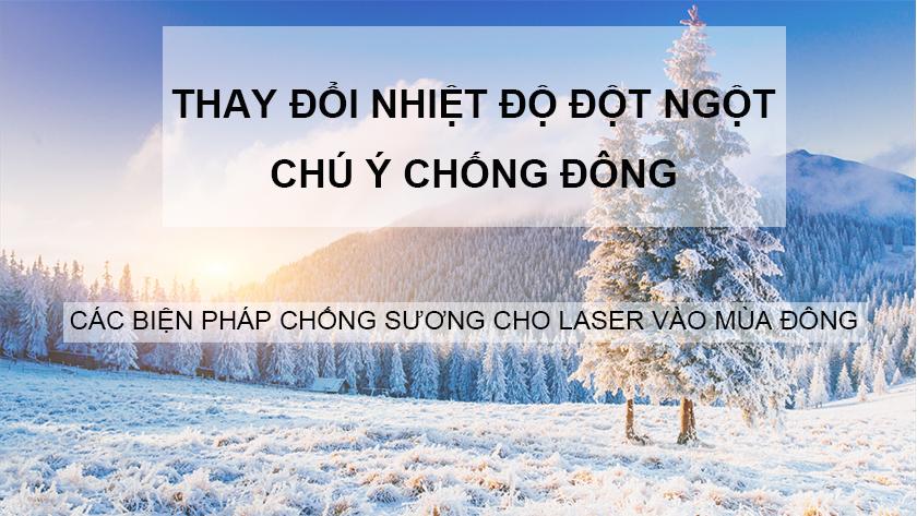 Các biện pháp chống sương cho laser vào mùa đông